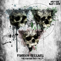 Foreign Beggars - The Harder They Fall EP