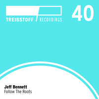 Jeff Bennett - Follow the Roots