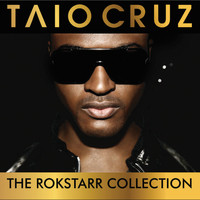 Taio Cruz - The Rokstarr Collection (Deluxe)