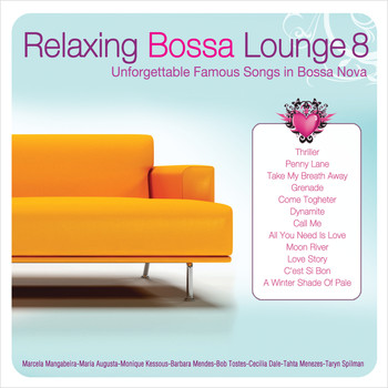 Various Artists - Relaxing Bossa Lounge 8