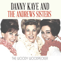 Danny Kaye - The Woody Woodpecker