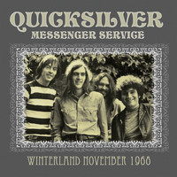 Quicksilver Messenger Service - Winterland November 1968 (Live)