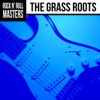 The Grass Roots - Rock n'  Roll Masters: The Grass Roots