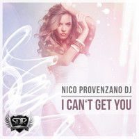 Nico Provenzano - I Can't Get You