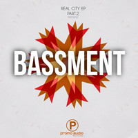 Bassment - Real City part.2