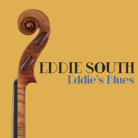 Eddie South - Eddie's Blues