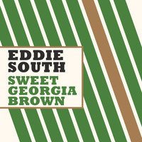 Eddie South - Sweet Georgia Brown