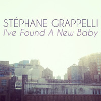 Stephane Grappelli - I've Found a New Baby
