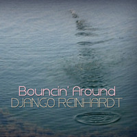 Django Reinhardt - Bouncin' Around