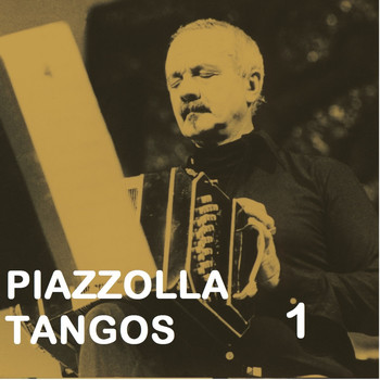 Astor Piazzolla - Piazzolla Tangos 1