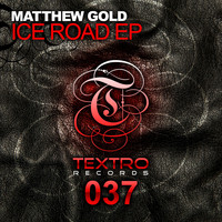 Matthew Gold - Ice Road EP