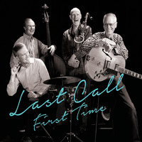 Last Call - First Time