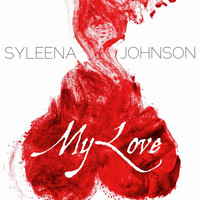 Syleena Johnson - My Love - Single