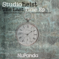 Studioheist - The Last Time Ep