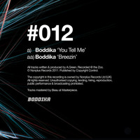 Boddika - You Tell Me / Breezin