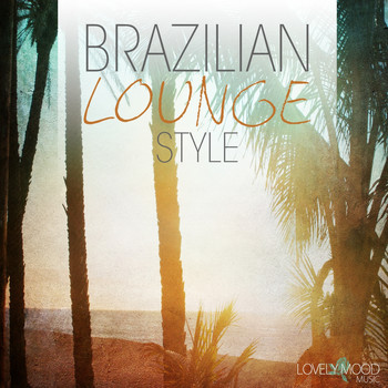 Various Artists - Brazilian Lounge Style