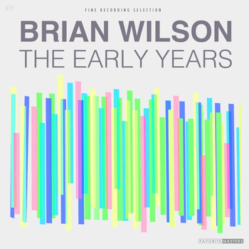 Brian Wilson - The Early Years