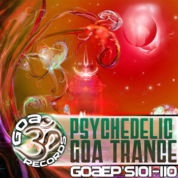 Various Artists - Goa Records Psychedelic, Goa Trance EP's 101-110