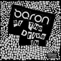 Baron - At The Drive In / Decade