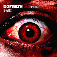 DJ Fresh - Nervous