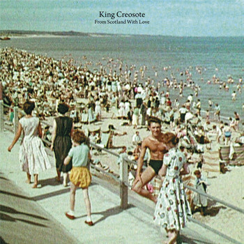 King Creosote - From Scotland With Love
