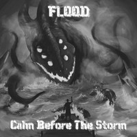 Flood - Calm Before the Storm - EP