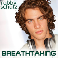 Robby Schulz - Breathtaking