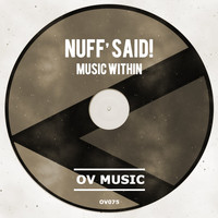Nuff Said - Music Within
