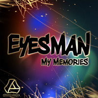 Eyesman - My Memories