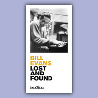 Bill Evans - Lost and Found - Love of My Life