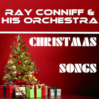 Ray Conniff & His Orchestra - Christmas Songs