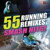 55 Smash Hits! - Running Mixes  Power Music Workout