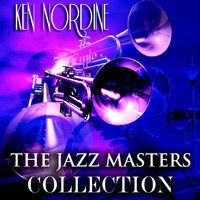 Ken Nordine - The Jazz Masters Collection