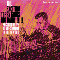 Terry Gibbs - The Excinting Terry Gibbs Big Band (Bonus Track Version)