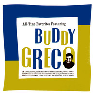 Buddy Greco - All-Time Favorites Featuring Buddy Greco