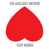 The Gaslight Anthem - Stay Vicious