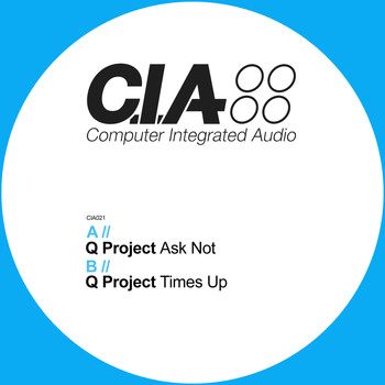 Q Project - Ask Not / Times Up