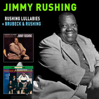 Jimmy Rushing - Rushing Lullabies + Brubeck & Rushing