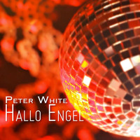 Peter White - Hallo Engel
