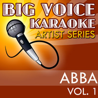 Big Voice Karaoke - Karaoke Abba, Vol. 1