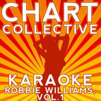 Chart Collective - Karaoke Robbie Williams, Vol. 1