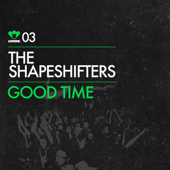 The Shapeshifters - Good Time