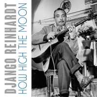Django Reinhardt - How High The Moon