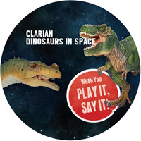 Clarian - Dinosaurs In Space