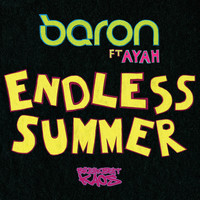 Baron - Endless Summer feat. Ayah / DR Agnostic
