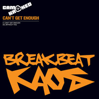 Camo & Krooked - Can't Get Enough / Without You
