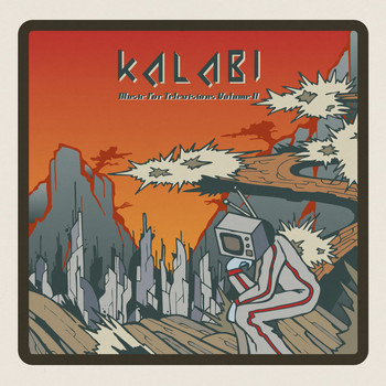 Kalabi - Music for Televisions (Volume II)