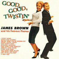 James Brown - Good, Good Twistin' With James Brown