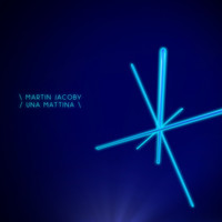 Martin Jacoby - Una Mattina - Single