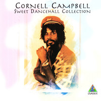 Cornell Campbell - Sweet Dancehall Collection